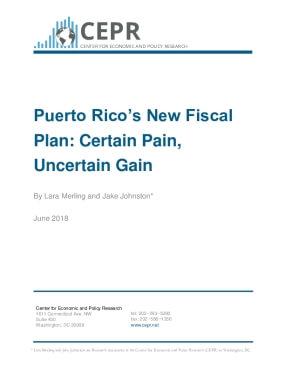 Puerto Rico's New Fiscal Plan: Certain Pain, Uncertain Gain