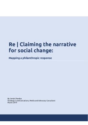 Re-Claiming the Narrative for Social Change : Mapping a Philanthropic Response