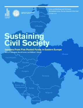 Sustaining Civil Society: Lessons from Five Pooled Funds in Eastern Europe